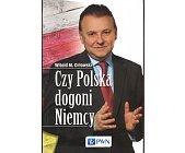 Szczegóły książki CZY POLSKA DOGONI NIEMCY