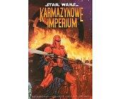 Szczegóły książki STAR WARS - KARMAZYNOWE IMPERIUM