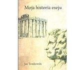 Szczegóły książki MOJA HISTORIA ESEJU
