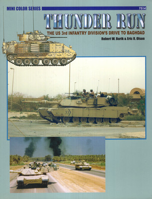 THUNDER RUN: THE US 3RD INFANTRY DIVISION'S DRIVE TO BAGHDAD