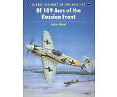 Szczegóły książki BF 109 ACES OF THE RUSSIAN FRONT (OSPREY AIRCRAFT OF THE ACES 37)