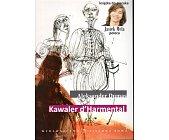 Szczegóły książki KAWALER D'HARMENTAL