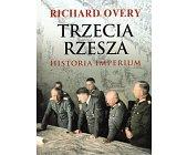 Szczegóły książki TRZECIA RZESZA. HISTORIA IMPERIUM