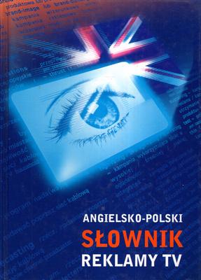 ANGIELSKO POLSKI SŁOWNIK REKLAMY TV