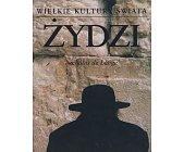 Szczegóły książki WIELKIE KULTURY ŚWIATA - ŻYDZI
