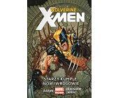 Szczegóły książki WOLVERINE I X-MEN: STARZY KUMPLE, NOWI WROGOWIE