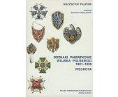 Szczegóły książki ODZNAKI PAMIĄTKOWE WOJSKA POLSKIEGO 1921 - 1939