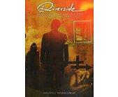 Szczegóły książki RIVERSIDE. SEN W WYSOKIEJ ROZDZIELCZOŚCI