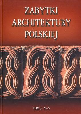 ZABYTKI ARCHITEKTURY POLSKIEJ - TOM 3