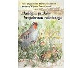 Szczegóły książki EKOLOGIA PTAKÓW KRAJOBRAZU ROLNICZEGO