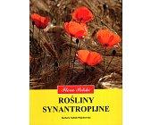 Szczegóły książki FLORA POLSKI - ROŚLINY SYNATROPIJNE