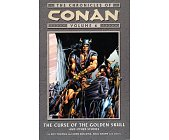 Szczegóły książki CONAN - VOLUME 6  THE CURSE OF THE GOLDEN SKULL AND OTHER STORIES.