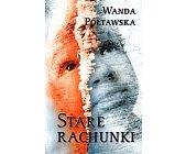 Szczegóły książki STARE RACHUNKI