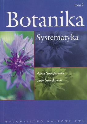 BOTANIKA - TOM 2. SYSTEMATYKA