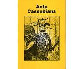 Szczegóły książki ACTA CASSUBIANA - TOM XIV