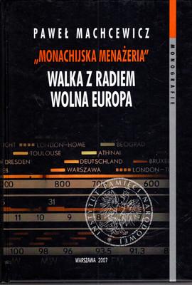 MONACHIJSKA MENAŻERIA. WALKA Z RADIEM WOLNA EUROPA