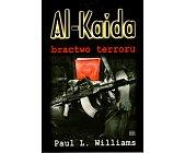 Szczegóły książki AL - KAIDA. BRACTWO TERRORU