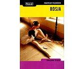Szczegóły książki ROSJA - PRAKTYCZNY PRZEWODNIK