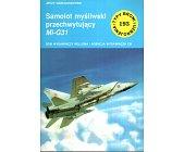 Szczegóły książki SAMOLOT MYŚLIWSKI PRZECHWYTUJĄCY MI-G31