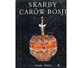 Szczegóły książki SKARBY CARÓW ROSJI