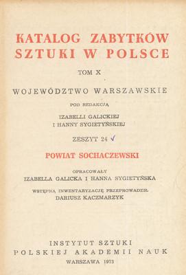 KATALOG ZABYTKÓW SZTUKI W POLSCE. POWIAT SOCHACZEWSKI