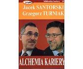 Szczegóły książki ALCHEMIA KARIERY