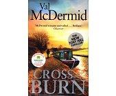Szczegóły książki CROSS AND BURN