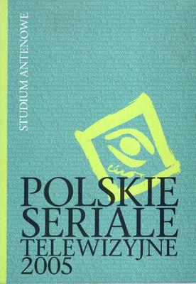 POLSKIE SERIALE TELEWIZYJNE 2005