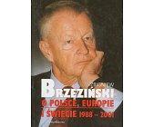 Szczegóły książki O POLSCE, EUROPIE I ŚWIECIE 1988 - 2001