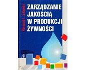 Szczegóły książki ZARZĄDZANIE JAKOŚCIĄ W PRODUKCJI ŻYWNOŚCI