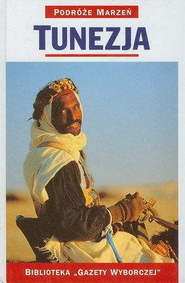PODRÓŻE MARZEŃ (6) - TUNEZJA