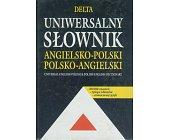 Szczegóły książki UNIWERSALNY SŁOWNIK ANGIELSKO - POLSKI, POLSKO - ANGIELSKI