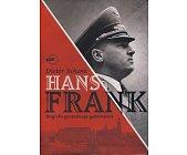 Szczegóły książki HANS FRANK - BIOGRAFIA GENERALNEGO GUBERNATORA