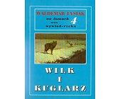 Szczegóły książki WILK I KUGLARZ