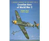 Szczegóły książki CROATIAN ACES OF WORLD WAR 2 (OSPREY AIRCRAFT OF THE ACES 49)