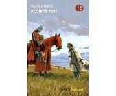 Szczegóły książki PŁOWCE 1331 (HISTORYCZNE BITWY)