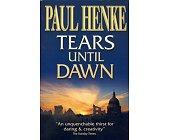 Szczegóły książki TEARS UNTIL DAWN