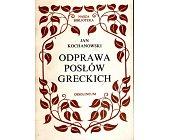 Szczegóły książki ODPRAWA POSŁÓW GRECKICH