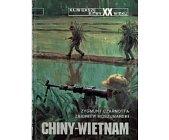 Szczegóły książki CHINY - WIETNAM (NAJWIĘKSZE BITWY XX WIEKU - ZESZYT 17)
