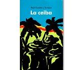 Szczegóły książki LA CEIBA