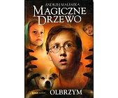 Szczegóły książki MAGICZNE DRZEWO - OLBRZYM