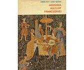 Szczegóły książki HISTORIA KULTURY FRANCUSKIEJ