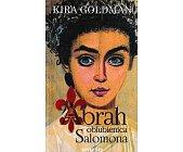 Szczegóły książki ABRAH OBLUBIENICA SALOMONA