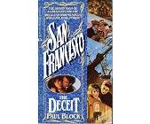 Szczegóły książki SAN FRANCISCO, THE DECEIT
