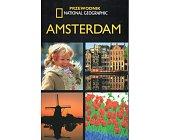 Szczegóły książki AMSTERDAM. PRZEWODNIK NATIONAL GEOGRAPHIC