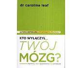 Szczegóły książki KTO WYŁĄCZYŁ TWÓJ MÓZG?