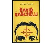 Szczegóły książki DAVID KANCHELLI