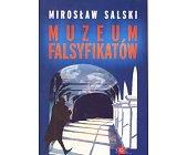 Szczegóły książki MUZEUM FALSYFIKATÓW