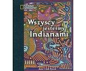 Szczegóły książki WSZYSCY JESTEŚMY INDIANAMI