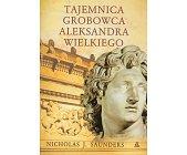 Szczegóły książki TAJEMNICA GROBOWCA ALEKSANDRA WIELKIEGO